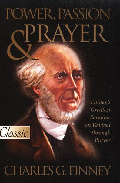power passion and prayer charles finney pdf